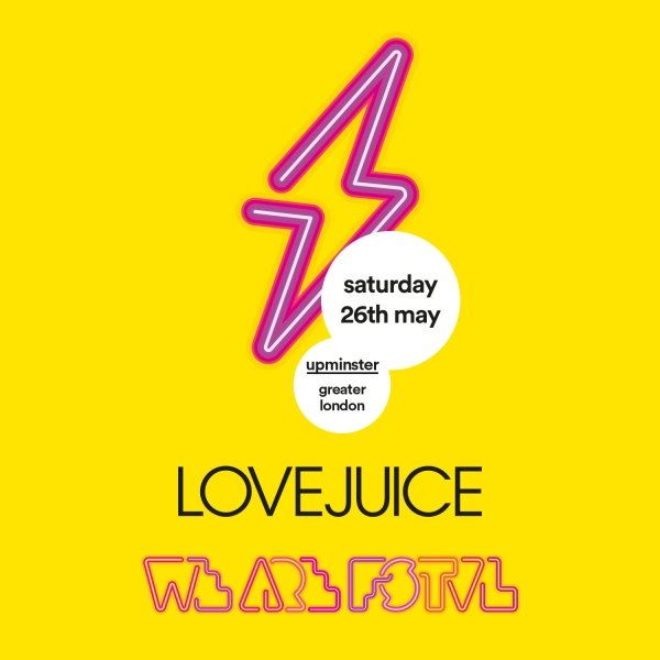 LoveJuice at We Are FSTVL 2018
